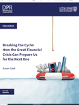 Breaking the Cycle How the Great Financial Crisis Can Prepare Us...
