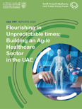 Flourishing in Unpredictable times: Building an Agile Healthcare...