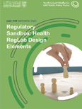 Regulatory Sandbox: Health RegLab Design Elements
